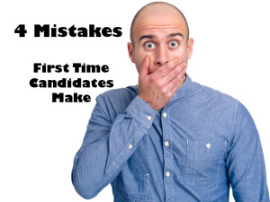 4 Mistakes First Time Political Candidates Make