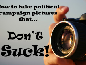 How To Take Fantastic Political Campaign Photos