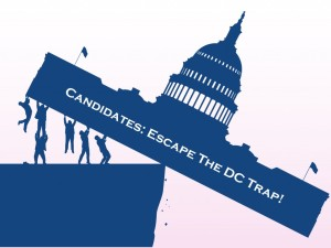 "It's Time For Political Candidates To Break Out Of the DC ""Box""!"
