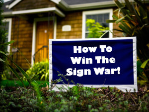 Everything You Need To Know About Winning With Yard Signs.