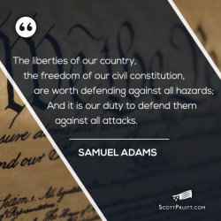 ScottPruitt.com Text with Samuel Adams Quote with Constitution Background
