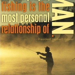 Protect The Harvest Text and Herbert Hoover Quote with Silhouette of Man fishing