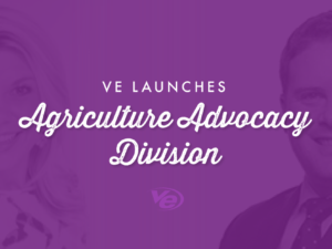 VE Launches Agriculture Advocacy Division