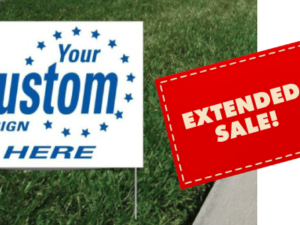 Extended Yard Sign Sale!