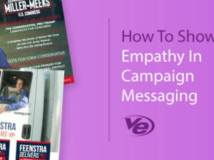 How To Show Empathy In Campaign Messaging