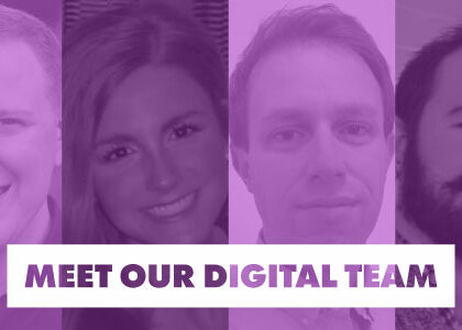 Meet Our Digital Team
