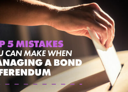 Top 5 Mistakes You Can Make When Managing a Bond Referendum